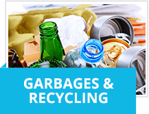 Garbages & recycling